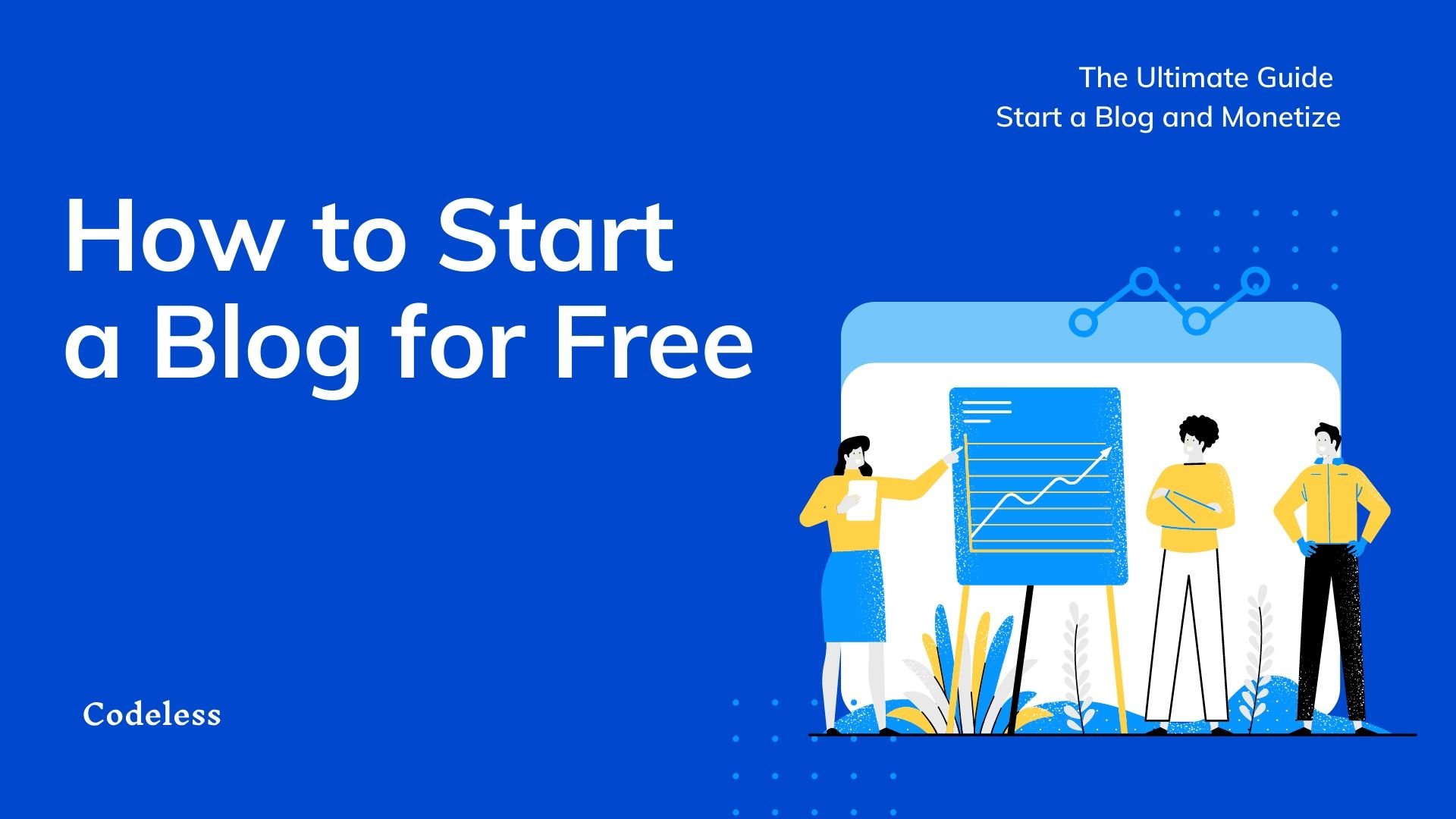 How to Start a WordPress Blog in 2021 (Easy & Free)